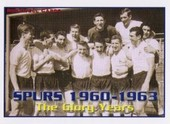 Spurs 1960-63 The Glory Years (Tottenham Hotspur F C) 2005